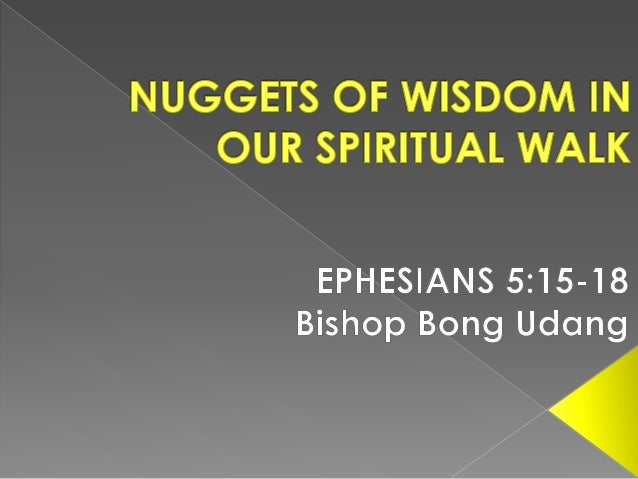 Nuggets of wisdom in our spiritual walk