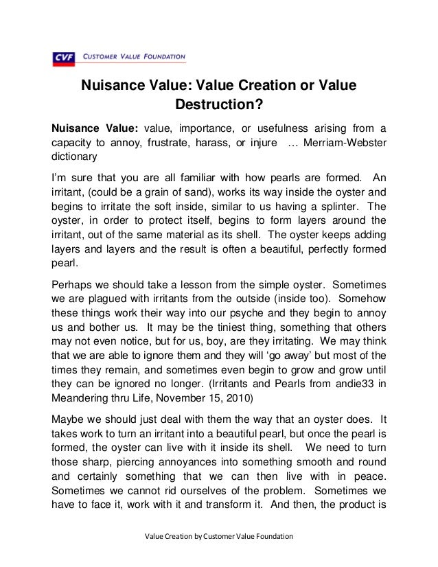 Nuisance Value: Value Creation or Value Destruction? Nuisance Value: value, importance, or usefulness arising from a capac...