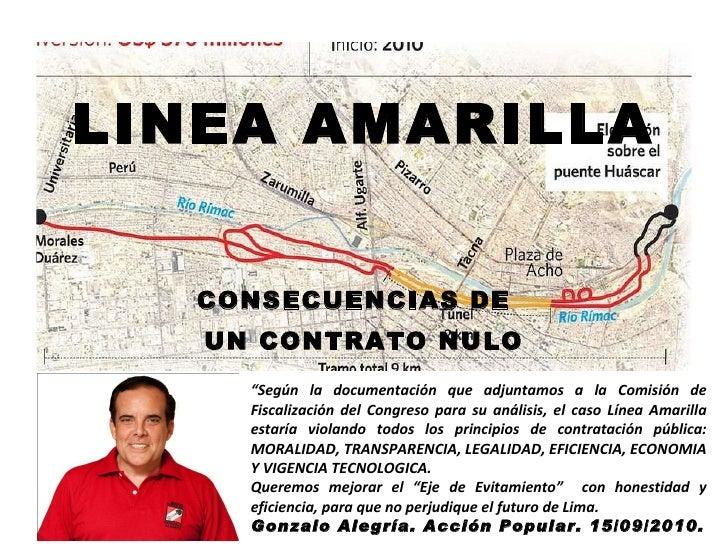 """LINEA AMARILLA CONSECUENCIAS DE  UN CONTRATO NULO """" Según la documentación que adjuntamos a la Comisión de Fiscalización d..."""