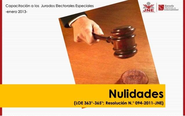 Capacitación a los Jurados Electorales Especiales-enero 2013-                                                      Nulidad...