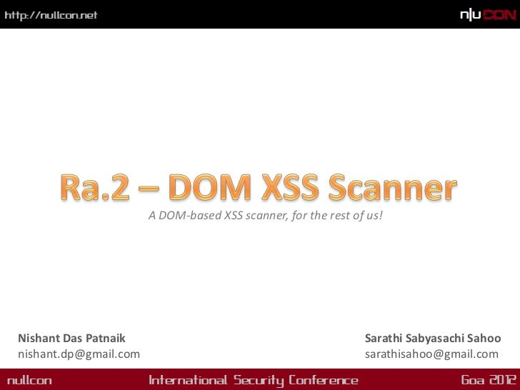 NullCon 2012 - Ra.2: blackbox DOM-based XSS scanner