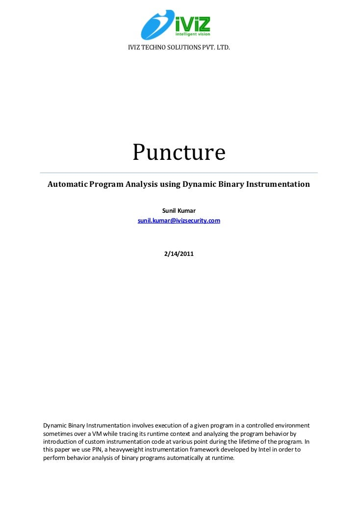 IVIZ TECHNO SOLUTIONS PVT. LTD.                                Puncture Automatic Program Analysis using Dynamic Binary In...