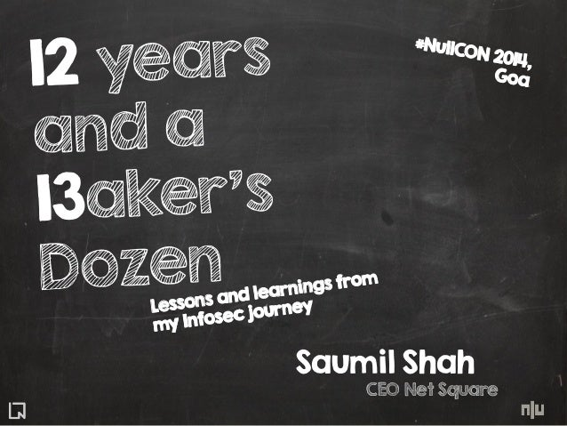 12 Years and a Baker's Dozen - Lessons and Learnings from my Infosec Journey