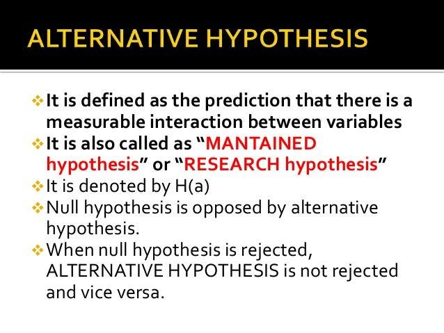 Write my define alternative hypothesis