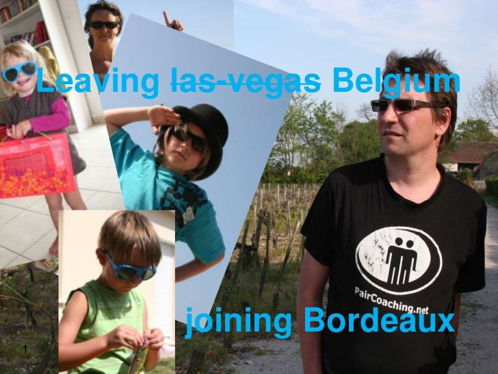 Leaving las-vegas Belgium            joining Bordeaux1