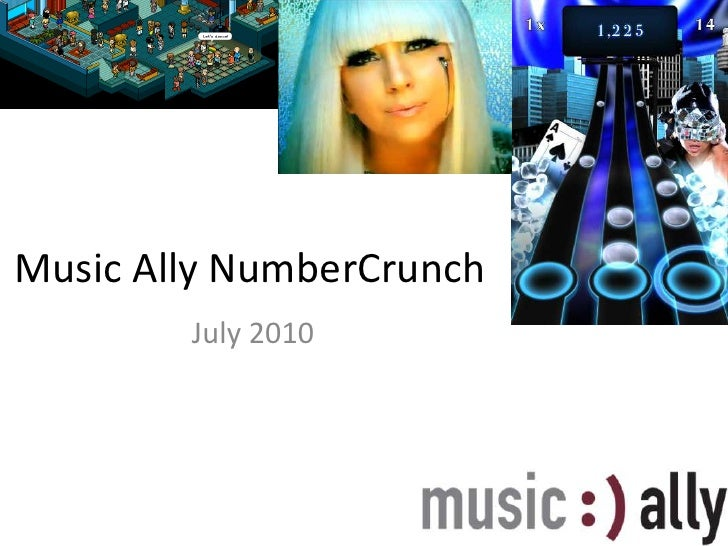 Music Ally NumberCrunch - July 2010