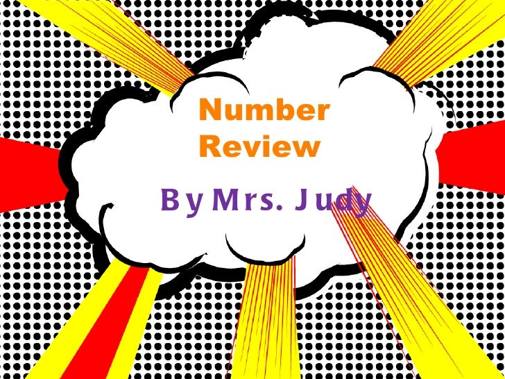 Number Review By Mrs. Judy