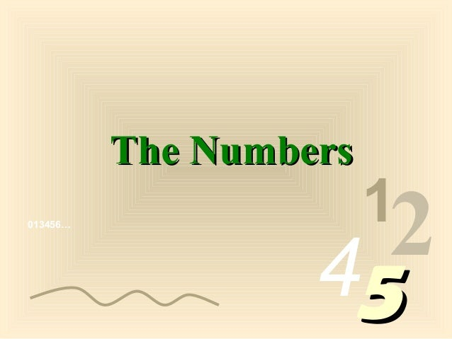 013456… 1 2455 The NumbersThe Numbers