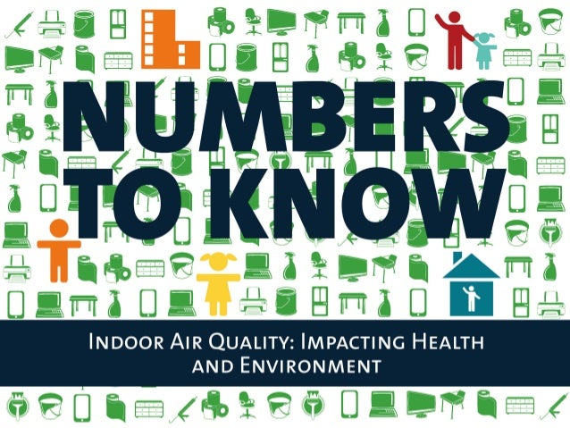 Numbers To Know - Indoor Air Quality 2014