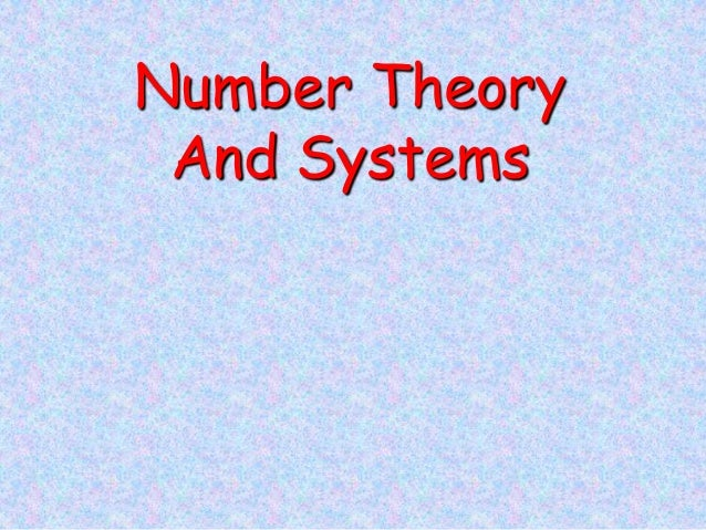 Number Theory And Systems
