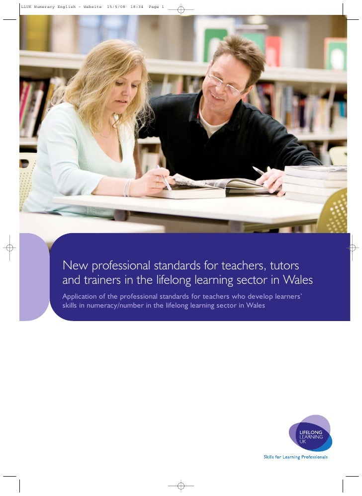 New professional standards for teachers, tutors and trainers in the lifelong learning sector in Wales Application of the p...