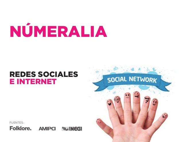 Numeralia de internet y redes sociales en México