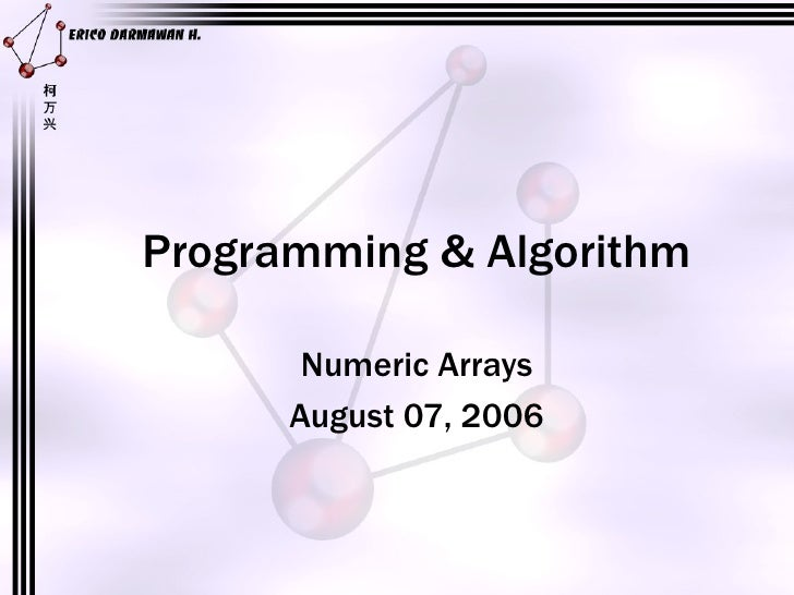 Programming & Algorithm Numeric Arrays August 07, 2006