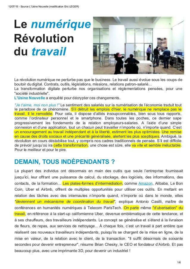12/07/15 - Source L'Usine Nouvelle (modification Eric LEGER) 1/6 Le numérique Révolution du travail La révolution numériqu...