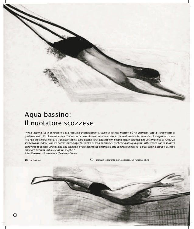 """Aqua bassino:Il nuotatore scozzese""""Aveva appena finito di nuotare e ora respirava profondamente, come se volesse mandar gi..."""