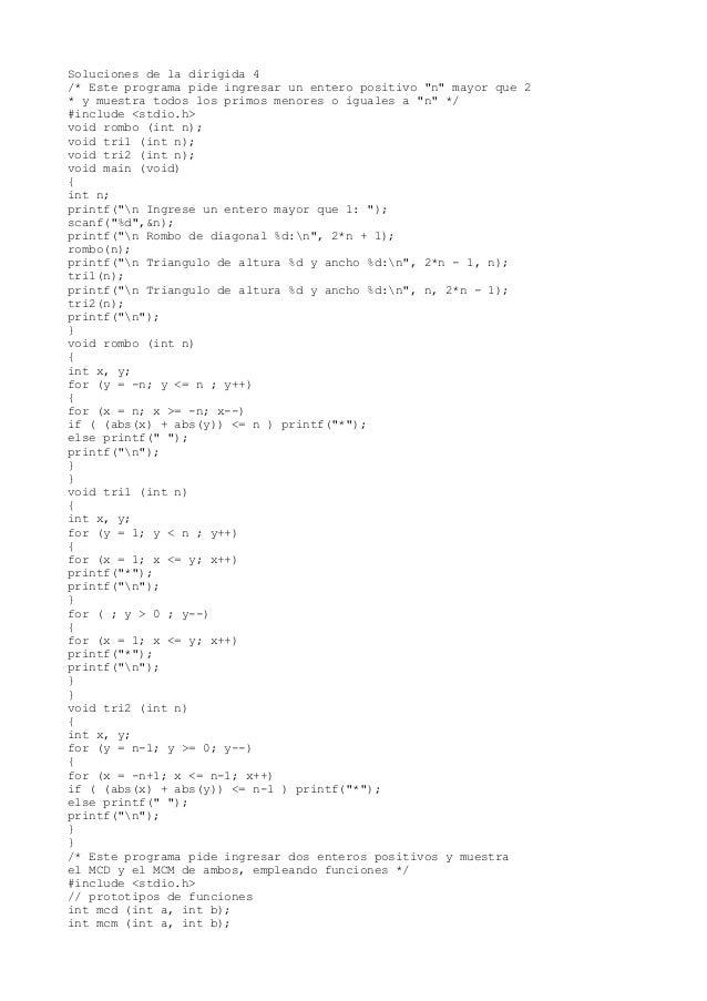 """Soluciones de la dirigida 4 /* Este programa pide ingresar un entero positivo """"n"""" mayor que 2 * y muestra todos los primos..."""
