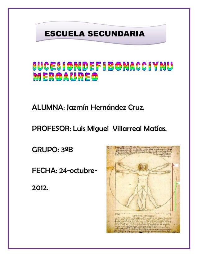 ESCUELA SECUNDARIA TECNICA 118ALUMNA: Jazmín Hernández Cruz.PROFESOR: Luis Miguel Villarreal Matías.GRUPO: 3ºBFECHA: 24-oc...
