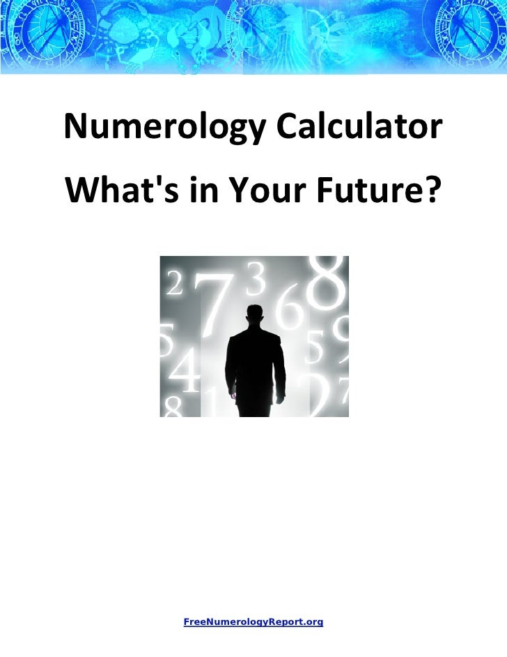 Numerology Calculator - What's In Your Future