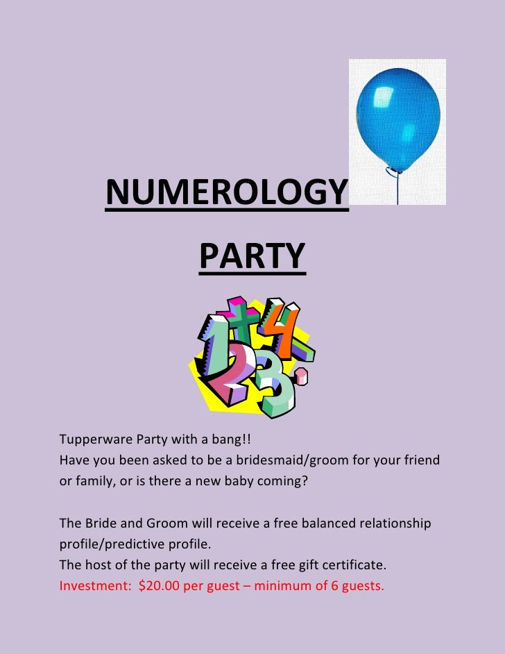 NUMEROLOGY                      PARTYTupperware Party with a bang!!Have you been asked to be a bridesmaid/groom for your f...