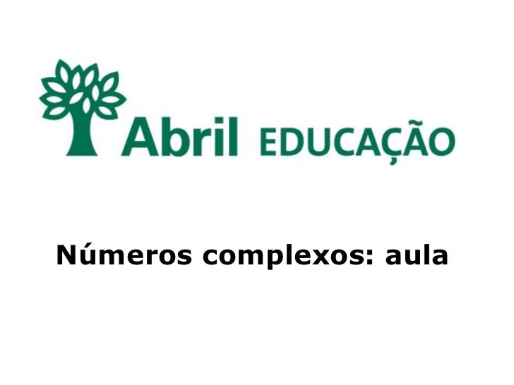 Números complexos: aula