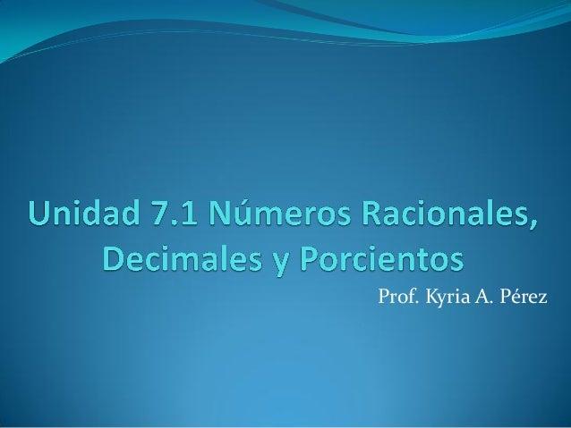 Numeros racionales decimales y porcientos