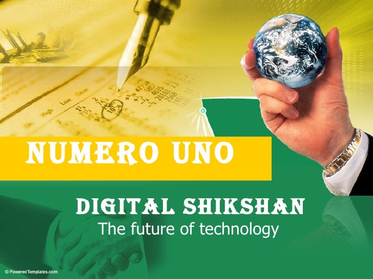 NUMERO UNO  DIGITAL SHIKSHAN   The future of technology