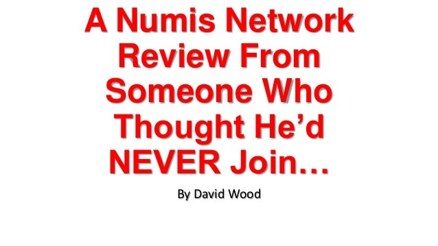 A Numis NetworkReview FromSomeone WhoThought He'dNEVER Join…By David Wood