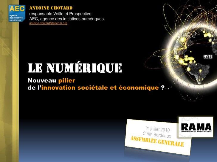 Antoine Chotard responsable Veille et Prospective AEC, agence des initiatives numériques antoine.chotard@aecom.org     Nou...