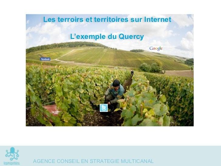 Les terroirs et territoires sur Internet            L'exemple du Quercy