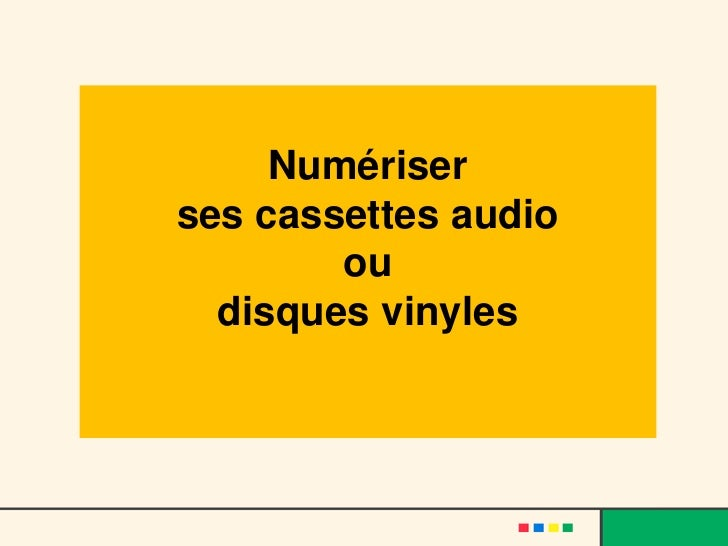 Numériser  ses cassettes audio  ou  disques vinyles