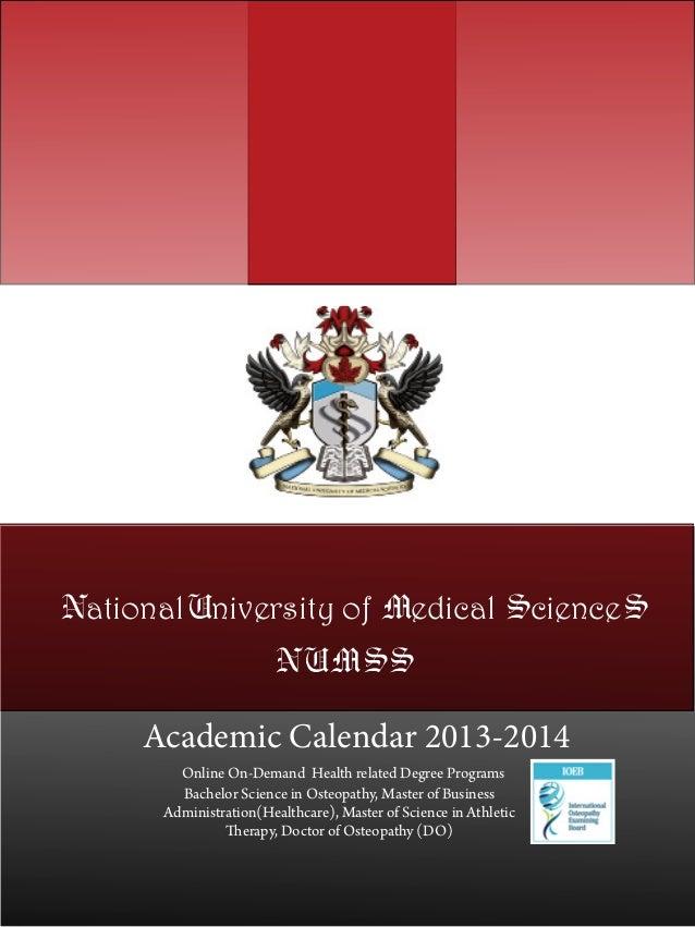 NationalUniversity of Medical ScienceS                       NUMSS     Academic Calendar 2013-2014        Online On-Demand...