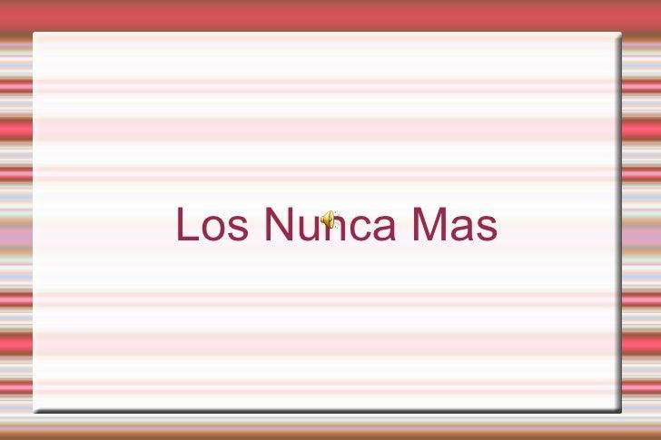 Los Nunca Mas