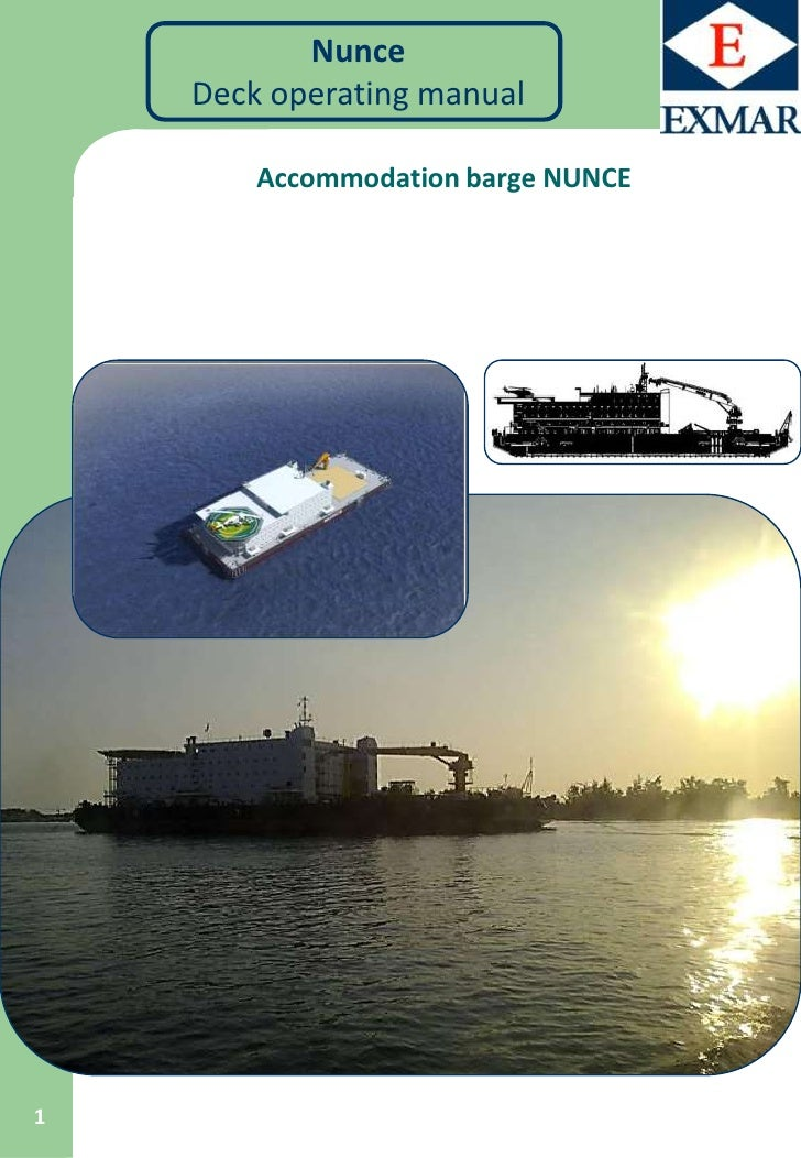 Nunce    Deck operating manual        Accommodation barge NUNCE1