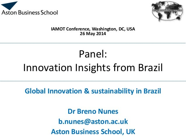 Global Innovation and Sustainability: Innovation insights from Brazil [IAMOT 2014]