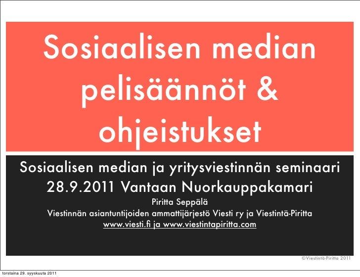 Sosiaalisen median                      pelisäännöt &                        ohjeistukset        Sosiaalisen median ja yri...