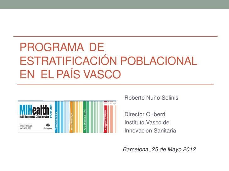 Nuño, Roberto - Programa de estratificación poblacional en el País Vasco