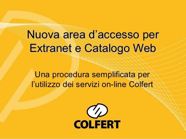 Nuova area d'accesso per extranet e catalogo web