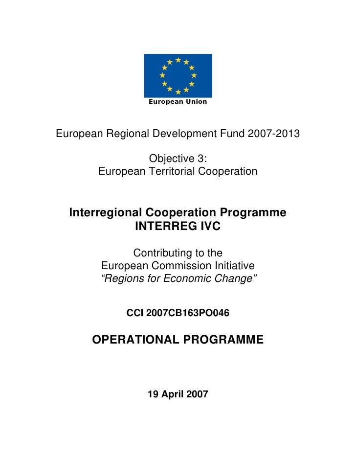 European Union     European Regional Development Fund 2007-2013                  Objective 3:        European Territorial ...
