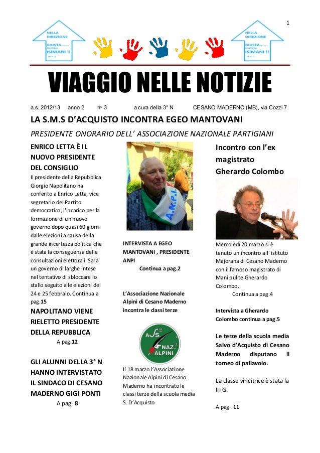 1VIAGGIO NELLE NOTIZIEa.s. 2012/13 anno 2 no 3 a cura della 3° N CESANO MADERNO (MB), via Cozzi 7LA S.M.S D'ACQUISTO INCON...