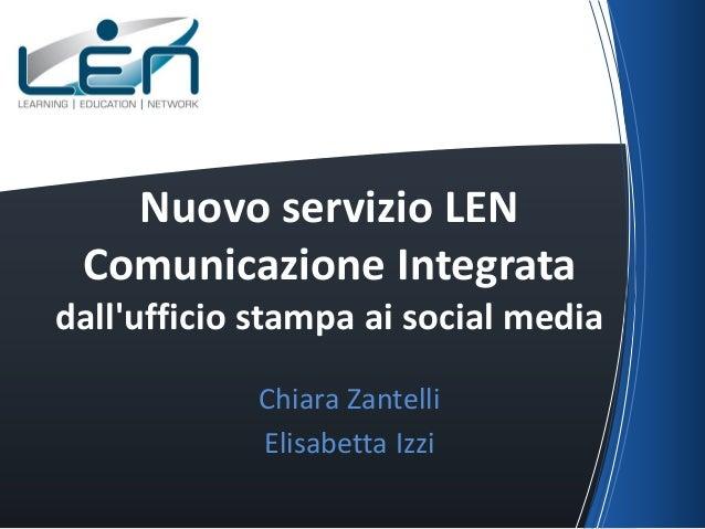 Nuovo servizio LEN Comunicazione Integrata dall'ufficio stampa ai social media Chiara Zantelli Elisabetta Izzi
