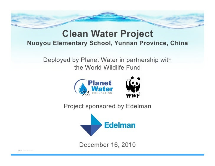 Clean Water ProjectNuoyou Elementary School, Yunnan Province, China    Deployed by Planet Water in partnership with       ...