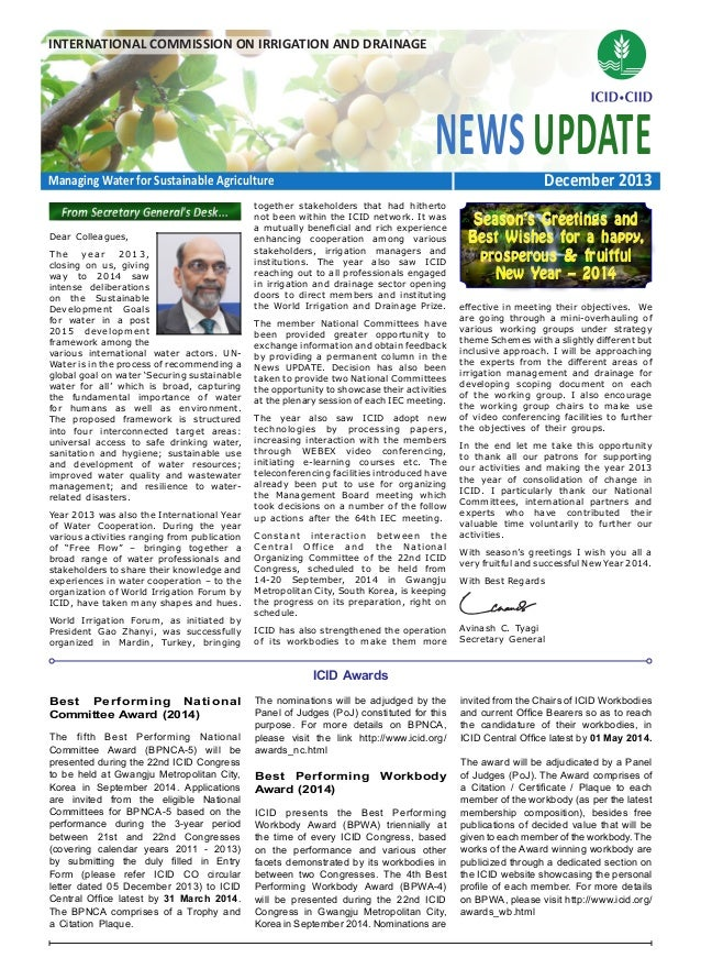 INTERNATIONAL COMMISSION ON IRRIGATION AND DRAINAGE  NEWS UPDATE  December 2013  Managing Water for Sustainable Agricultur...
