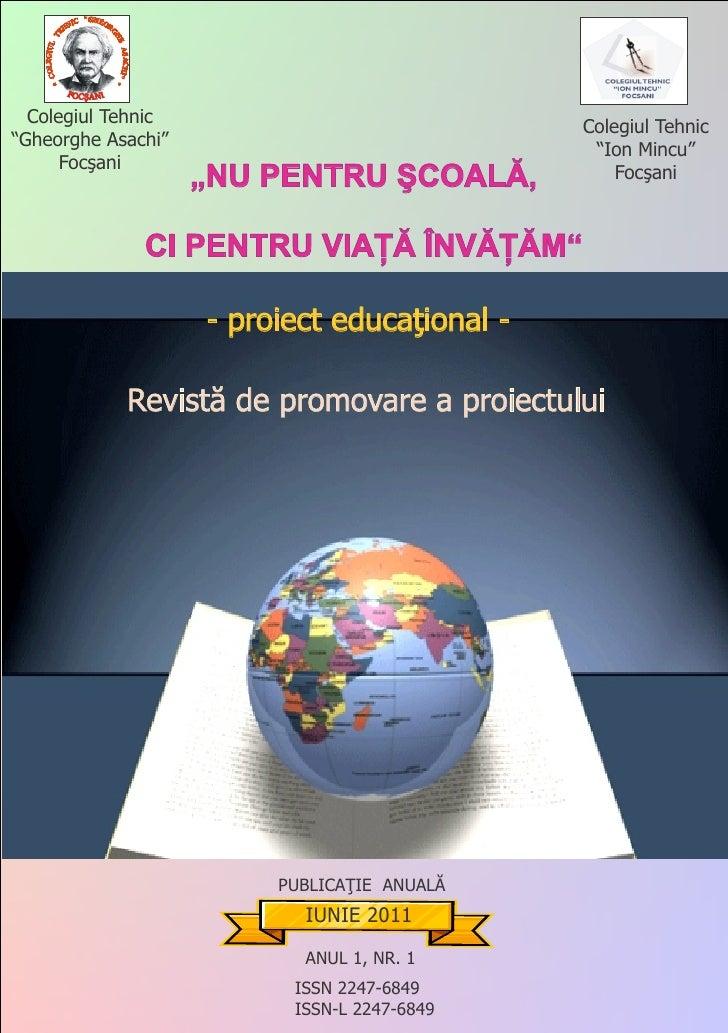 Nu pentru scoala, ci pentru viata invatam revista proiectului educational