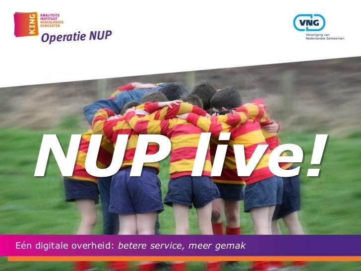 NUP live!Eén digitale overheid: betere service, meer gemak