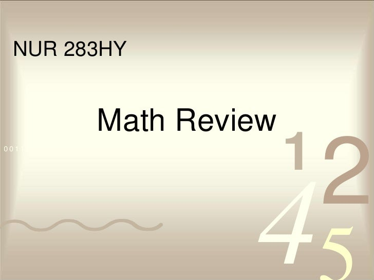 Math Review<br />NUR 283HY<br />