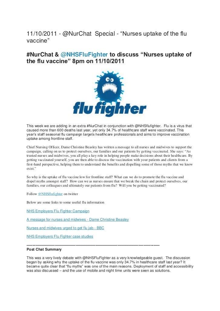 "11/10/2011 - @NurChat Special - ""Nurses uptake of the fluvaccine""#NurChat & @NHSFluFighter to discuss ""Nurses uptake ofthe..."