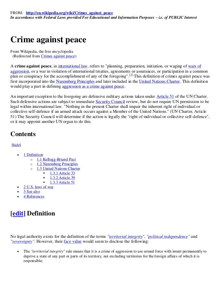 FROM: http://en.wikipedia.org/wiki/Crimes_against_peaceIn accordance with Federal Laws provided For Educational and Inform...