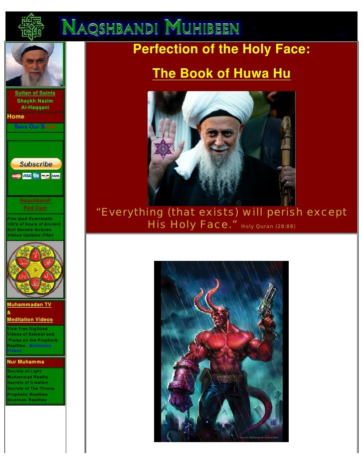 Perfection of the Holy Face:                                      The Book of Huwa Hu    Sultan of Saints     Shaykh Nazim...