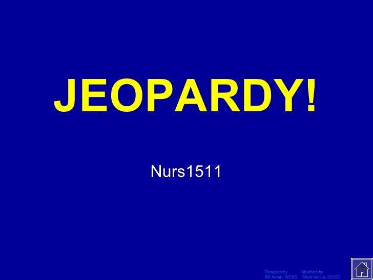 Nurs1511 Jeopardy