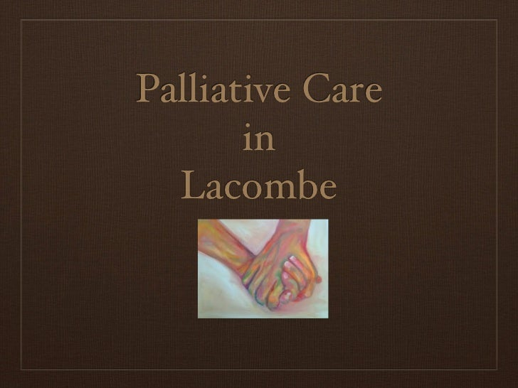 Palliative Care       in  Lacombe